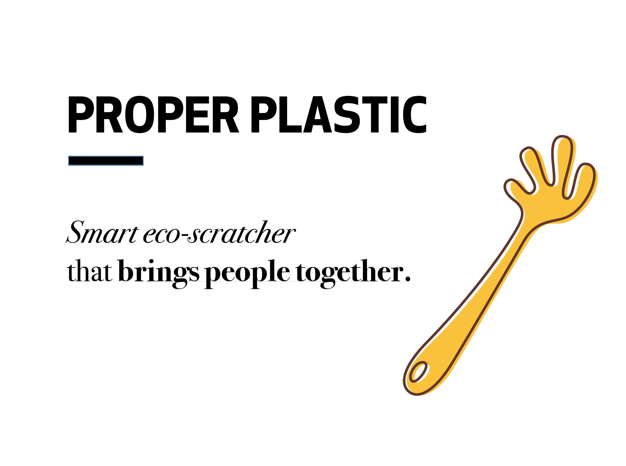 Proper Plastic